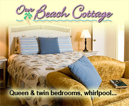 Click for Our Beach Cottage details