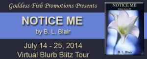 Notice Me.