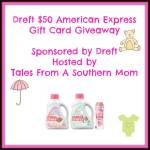 Dreft Products & $50 American Express Gift Card #Giveaway