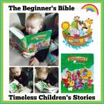 The Beginner's Bible Timeless Children's Stories { #TheBeginnersBible & #FlyBy }