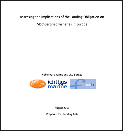 Assessing the Implications of the Landing Obligation on MSC Certified Fisheries in Europe