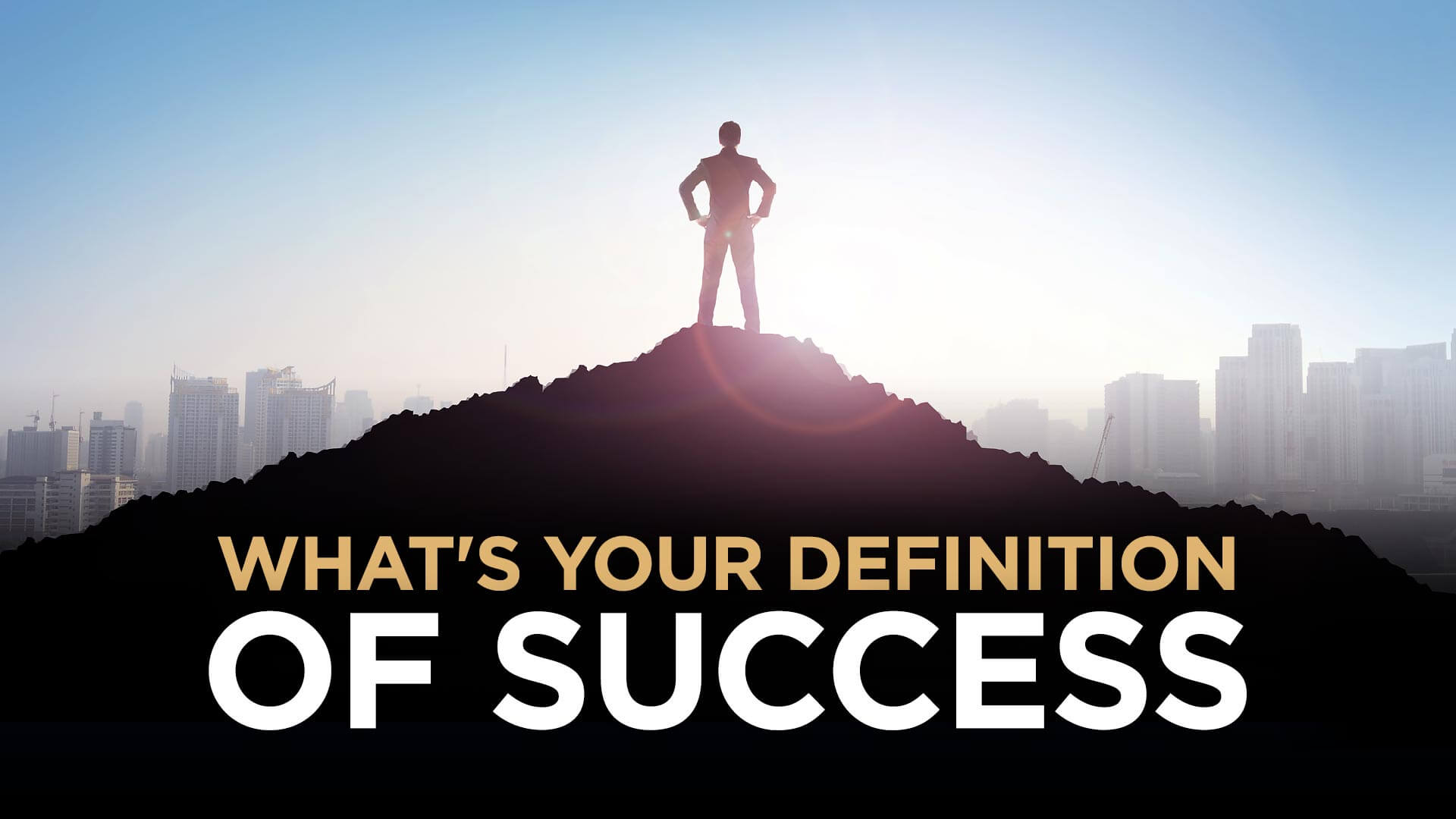 success definition What is the definition of success?