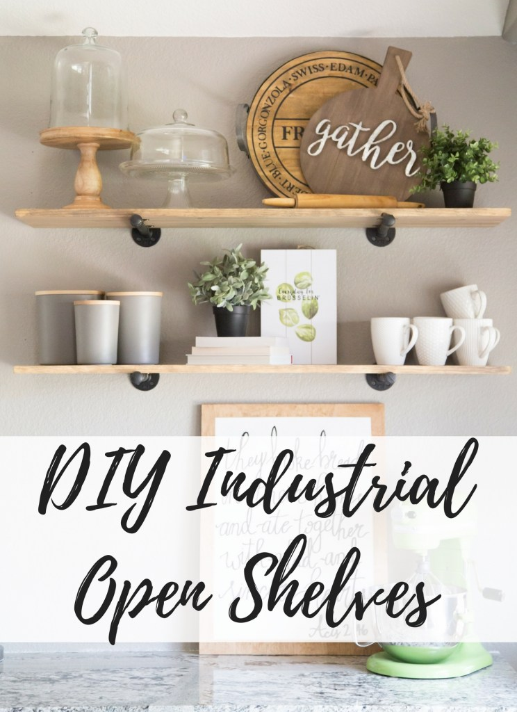 Diy Open Shelves Welcome To Our Blessed House