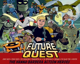 Future Quest - Featuring Johnny Quest and a slew of our childhood heroes including a personal favourite, Space Ghost, in new adventures that look incredibly enthralling and nostalgic.