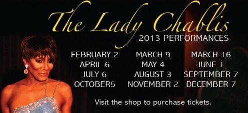 Show Ad | The Lady Chablis 2013 Performances | Club One (Savannah, Georgia) | February - December 2013