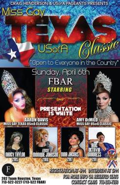 Show Ad | Miss Gay Texas USofA Classic | F Bar (Houston, Texas) | 4/6/2014