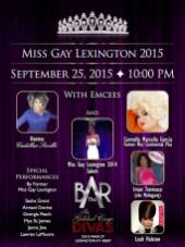 Show Ad | Miss Gay Lexington | Bar Complex (Lexington, Kentucky) | 9/25/2015