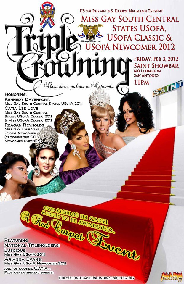 Show Ad | Miss Gay South Central States USofA, USofA Classic and USofA Newcomer | Saint Showbar (San Antonio, Texas) | 2/3/2012