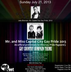 Show Ad | Mr. and Miss Capital City Gay Pride | Wall Street Nightclub (Columbus, Ohio) | 7/21/2013