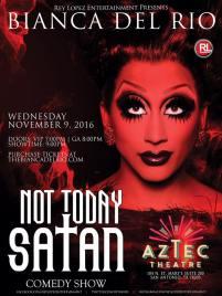 Show Ad | Bianca Del Rio | Aztec Theatre (San Antonio, Texas) | 11/9/2016