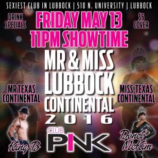 Show Ad   Mr. and Miss Lubbock Continental   Club Pink (Lubbock, Texas)   5/13/2016