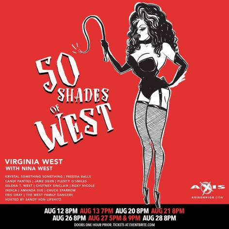 Show Ad | 50 Shades of West | Axis Night Club (Columbus, Ohio) | 8/12-8/28/2016