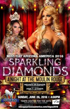 Show Ad | Miss Gay Arizona America | Tempe Center for the Arts (Tempe, Arizona) | 6/26/2016