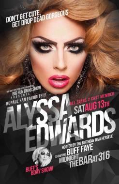 Show Ad | Alyssa Edwards | The Bar 316 (Charlotte, North Carolina) | 8/13/2016