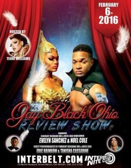 Show Ad   Gay Black Ohio Review Show   Interbelt Nite Club (Akron, Ohio)   2/6/2016