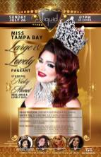 Show Ad | Miss Tampa Bay Large and Lovey | Liquid (Tampa, Florida) | 7/26/2015