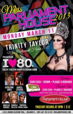 Show Ad   Miss Parliament House   Parliament House (Orlando, Florida)   3/11/2013
