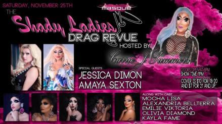 Show Ad | The Shady Ladies Drag Revue | Masque (Dayton, Ohio) | 11/25/2017