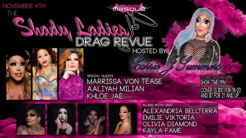 Show Ad | The Shady Ladies Drag Revue Hosted By Carrie Jewells Summers | Masque (Dayton, Ohio) | 11/4/2017