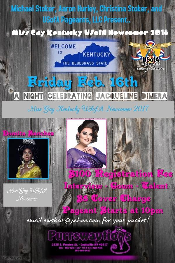 Show Ad | Miss Gay Kentucky USofA Newcomer | Purrswaytions (Louisville, Kentucky) | 1/16/2018