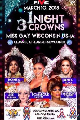 Show Ad | Miss Gay Wisconsin USofA at Large, Miss Gay Wisconsin USofA Classic and Miss Gay USofA Newcomer | Five (Madison, Wisconsin) | 3/10/2018
