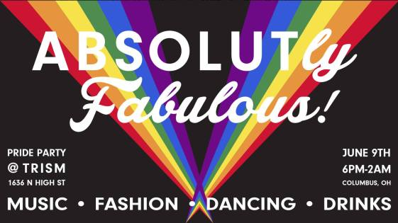 Show Ad | ABSOLUTly Fabulous! | Trism (Columbus, Ohio) | 6/9/2018
