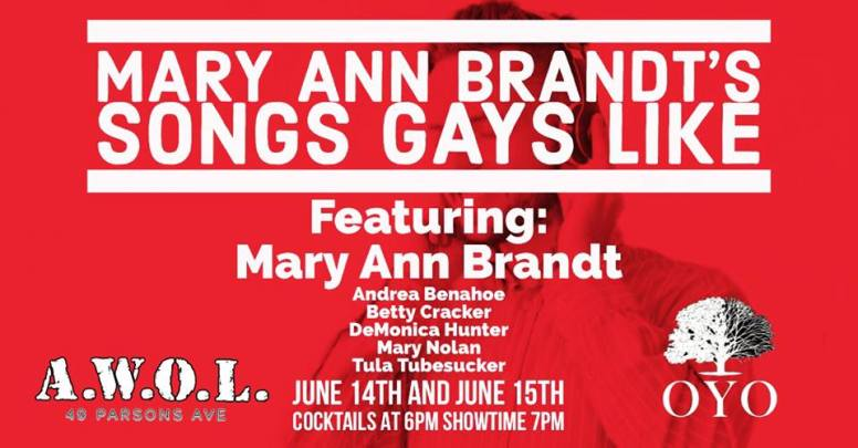 Show Ad | Mary Ann Brandt's Songs Gays Like | A.W.O.L. (Columbus, Ohio) | 6/14-6/15/2018