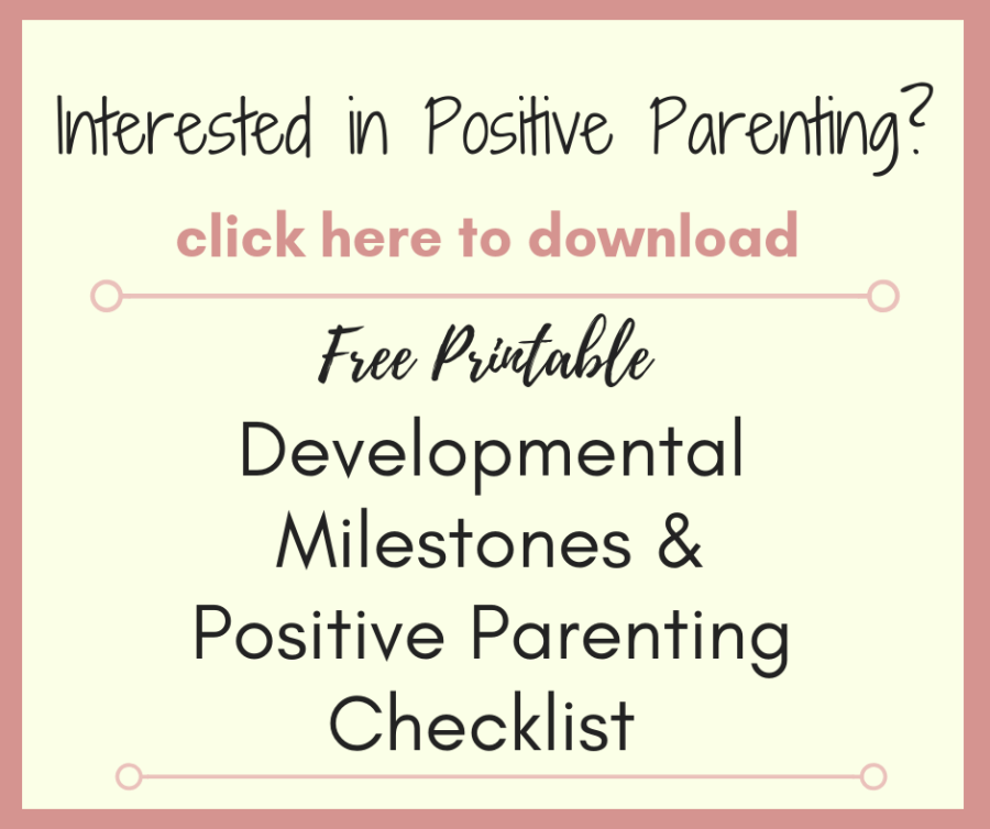 Free Developmental Milestones and Positive Parenting Checklist