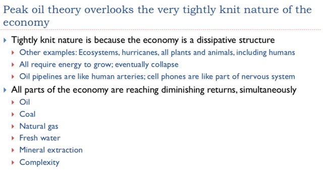 14. Peak oil theory overlooks the very thightly knit nature of the economy