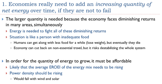 29. Economies need to add an increasing quantity of net energy