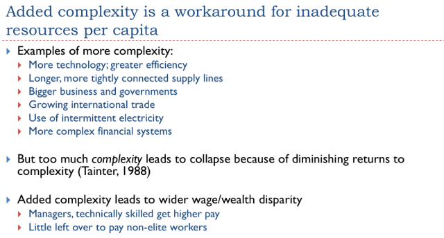 7. Added complexity is a workaround for inadequate resource