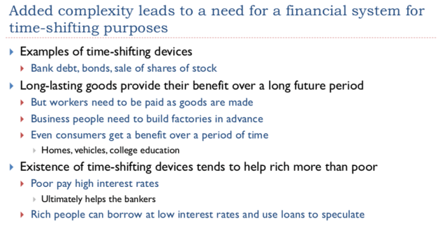 9. Added complexity leads to a need for a financial system