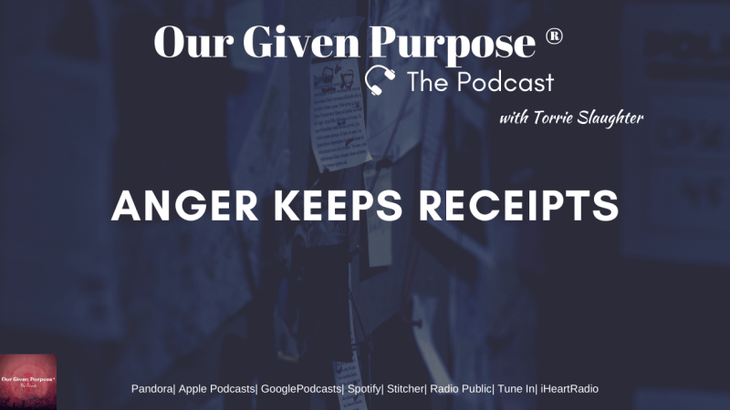 Anger Keeps Receipts, The Podcast