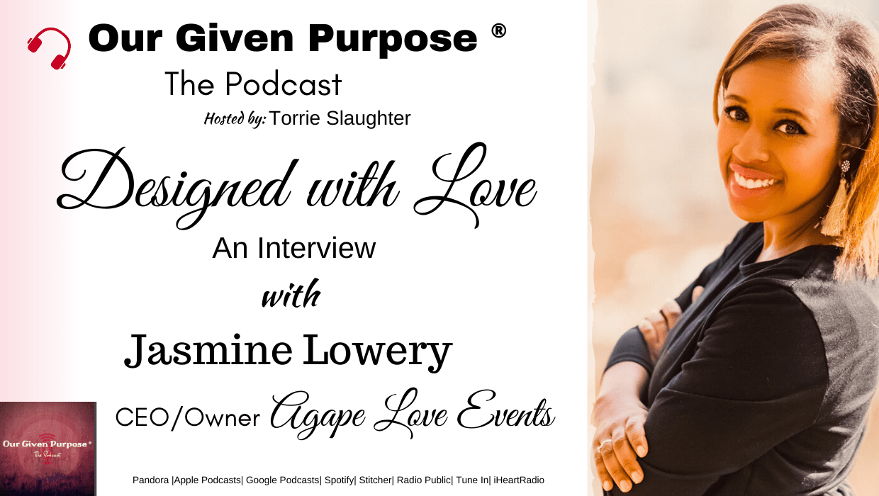 Designed With Love, An Interview with Jasmine Lowery