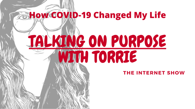 How COVID-19 Changed My Life! (Live at Noon)