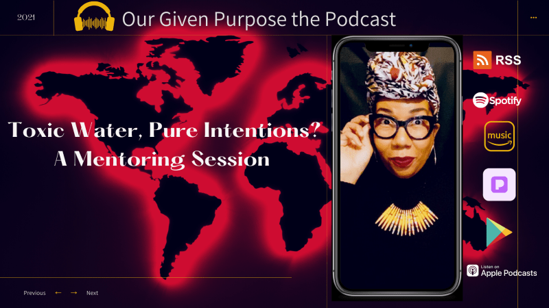 Toxic Water, Pure Intentions? The Podcast