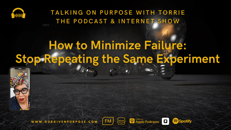 Talking on Purpose with Torrie the Podcast S8E7