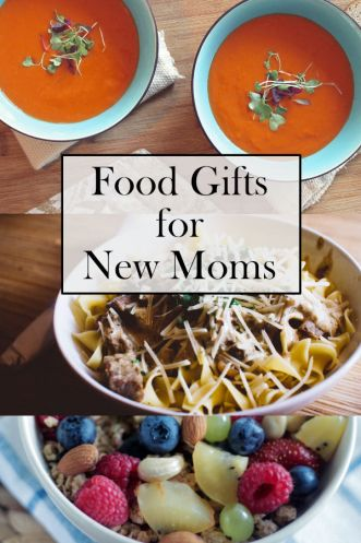 Food Gifts for New Moms | ourguidetotheeveryday.com