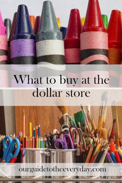 dollar store | ourguidetotheeveryday.com
