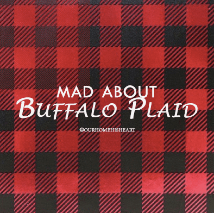 MAD ABOUT Buffalo Plaid
