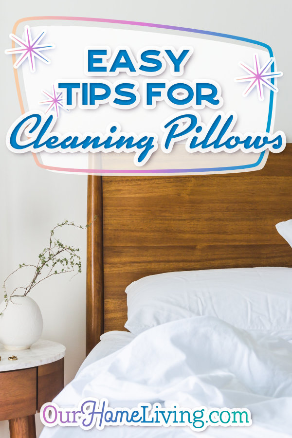 cleaning pillows easy tips for cleaning pillows our home living