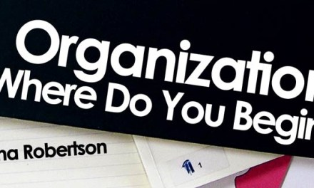 Organization: Where Do You Begin?
