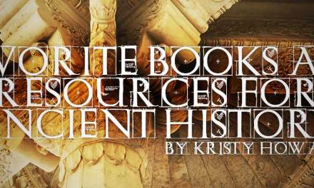 Favorite Books and Resources for Ancient History