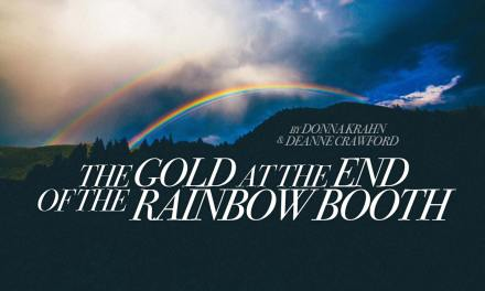 The Gold at the End of the Rainbow Booth
