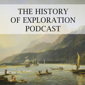 History of Exploration Podcast