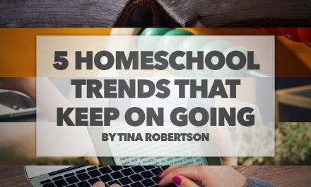 5 Homeschool Trends that Keep On Going