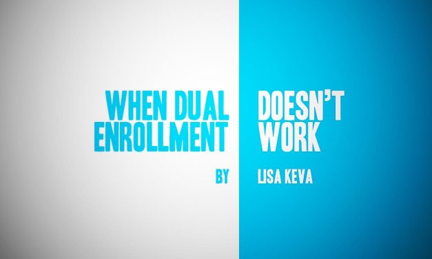 When Dual Enrollment Doesn't Work