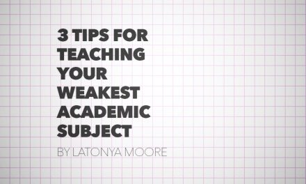 Three Tips for Teaching Your Weakest Academic Subject