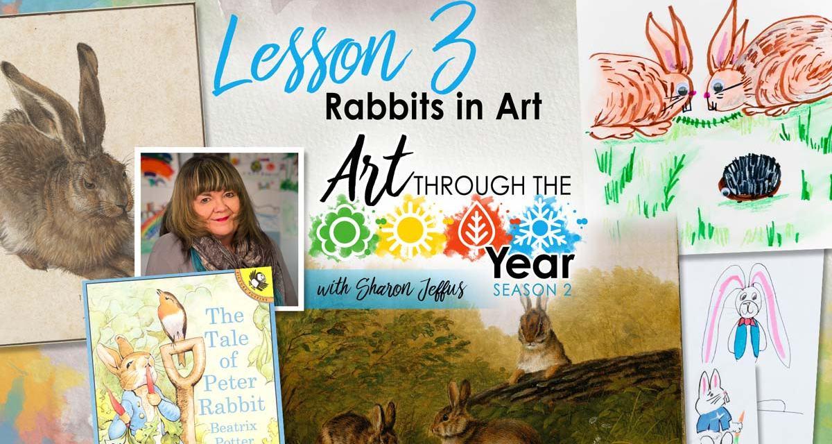Rabbits in Art (Art Through the Year Season 2 Episode 3)