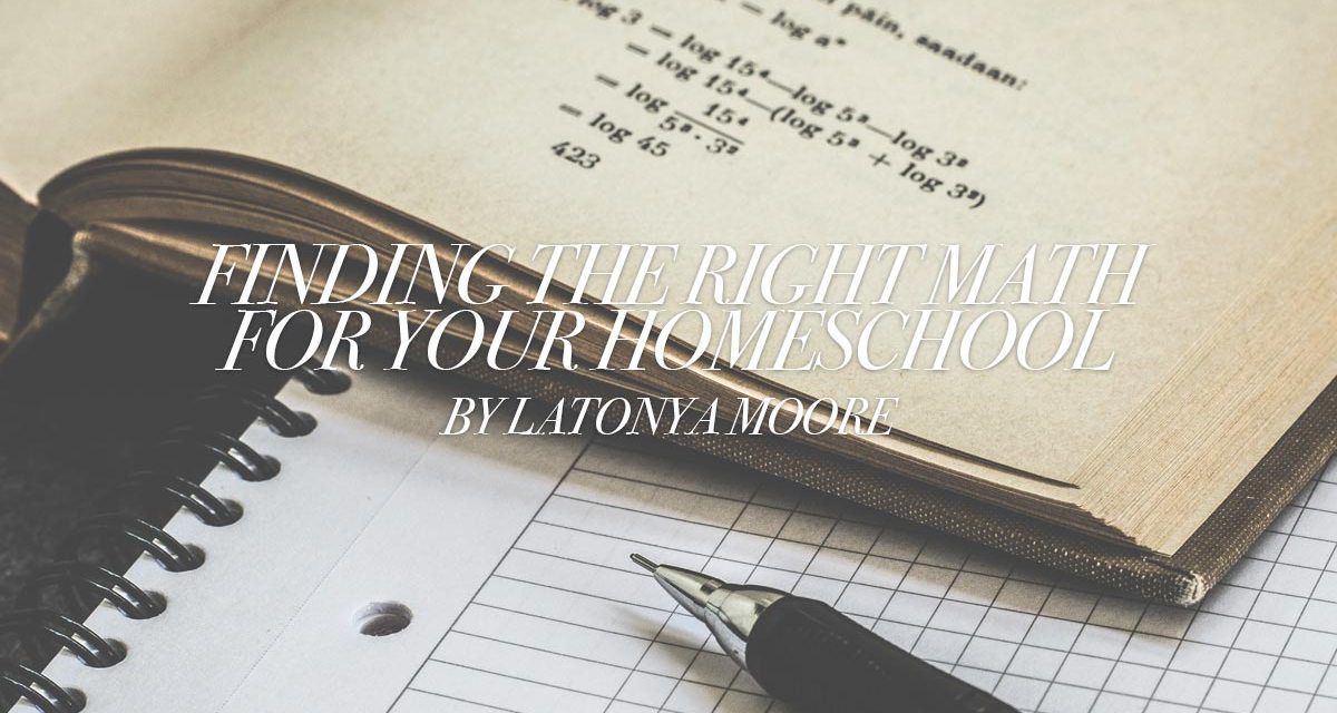 Finding the Right Math for Your Homeschool